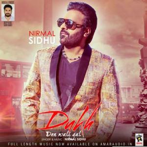 dukh-den-wali-gal-song-by-nirmal-sidhu