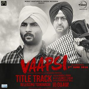 vaapsi-title-song-kamal-khan-harish-verma