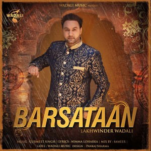 Lakhwinder Wadali Barsataan song
