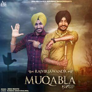 muqabla-Rajvir-jawanda-songs-muqabala