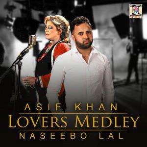 lovers-medley-naseebo-lal-asif-khan-song