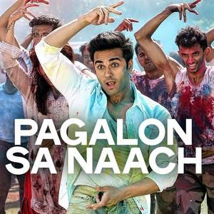 Pagalon Sa Naach Full Song