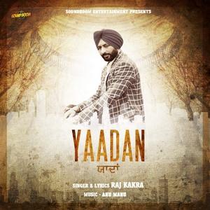 yaadan-raj-kakra-song