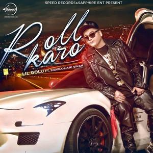 roll-karo-lil-golu-feat-shivranjani-singh-songs