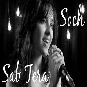 Sab-Tera-Soch-Na-Sake-Mashup-Shirley-Setia