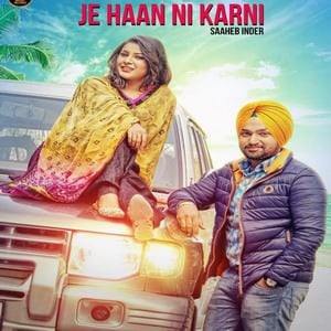 je-haan-ni-karni-song-by-saheb-inder