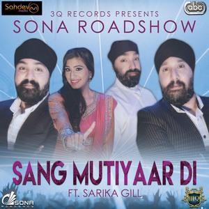 Sarika Gill, Sona Roadshow