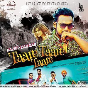 taare-taare-taare-razbir-zaildar-ft-gitaz-bindrakhia-jordan-sandhu-song