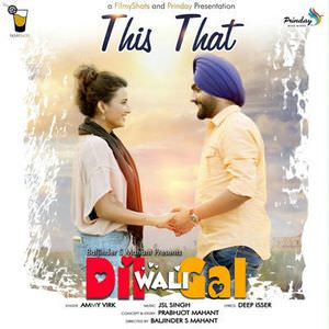 this-that-ammy-virk-jyoti-sethi-song-dil-wali-gal-movie