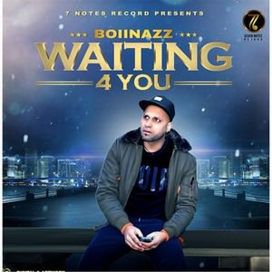 waiting-for-you-song-by-boii-nazz