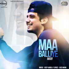Maa Balliye Lyrics – A Kay
