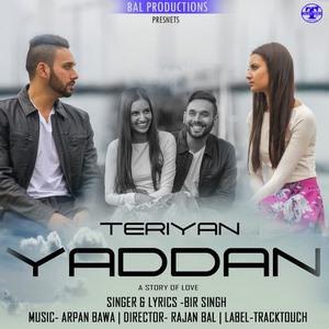 Teriyan Yaadan Lyrics - Bir Singh