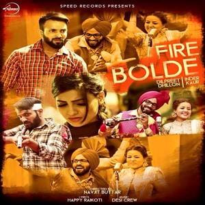 Dilpreet Dhillon Firde Bolde Songs