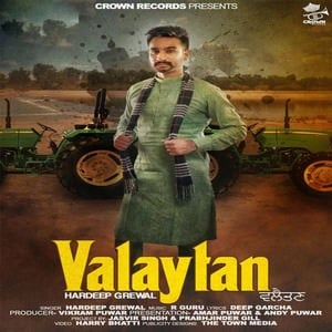 HARDEEP GREWAL VALAYTAN SONG