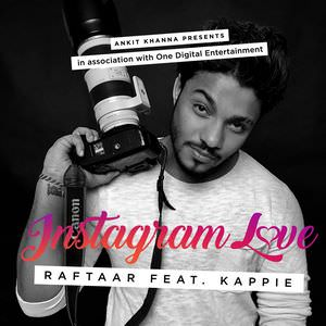 INSTAGRAM LOVE SONG BY RAFTAAR