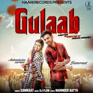 Samraat Ft. Dj Flow - Gulaab