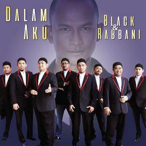 Black & Rabbani-dalam-aku
