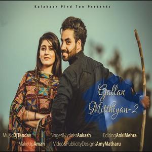 Gallan Mithiyan 2 Aakash