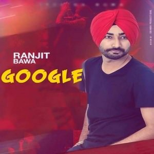 Google-ranjit-bawa-song