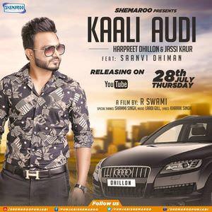 Harpreet Dhillion Kali Audi Saanvi Dhiman
