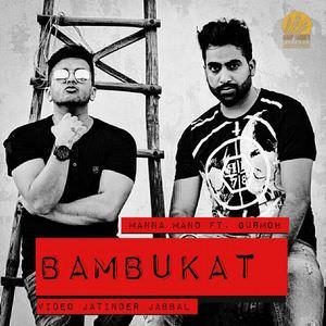 Manna-Mand-bambukat-song