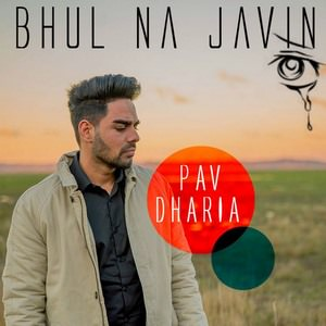 Pav Dharia Bhul Na Javin