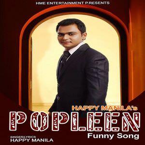 Popleen Funny Song - Happy Manila
