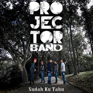 Lirik Lagu Sudahku Tahu Raya - Projector Band