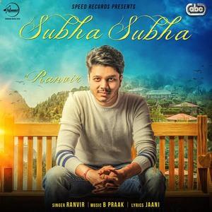 Ranvir-subha-subha-song