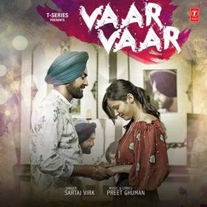 Sartaj Virk-vaar-vaar-song