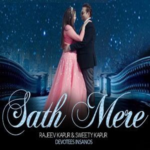 Sath Mere - Rajeev Kapur & Sweety Kapur song