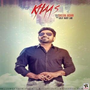 Sheera Jasvir Khaas Song