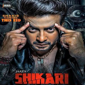 Shikari Shakib Khan Film