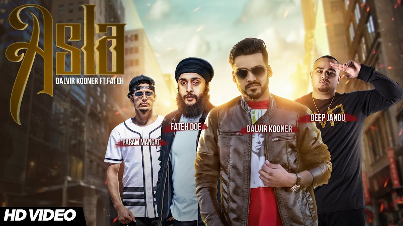 Asla Lyrics: Dalvir Kooner Ft Fateh Doe