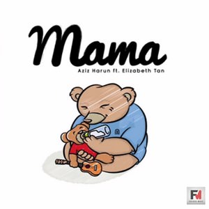 Aziz Harun feat Elizabeth Tan - Mama