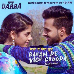 Bahan De Vich Chooda -happy-raikoti