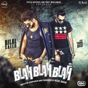 Blah Blah Blah song- Bilal Saeed
