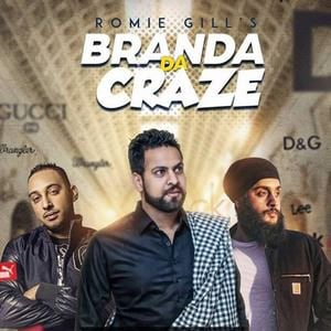 Branda Da Craze Lyrics - Romie Gill & Fateh Doe