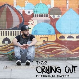 Crying Out TaZzZ song