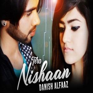 Danish Alfaaz singer-tera nishan songs