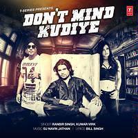 Don't Mind Kudiye - ranbir-singh-song