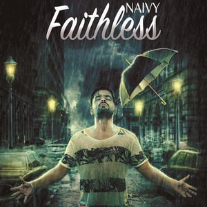 FAITHLESS ● NAIVY ● Official Full