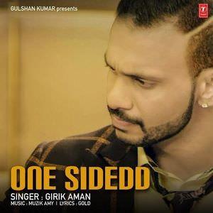 Girik Aman singer one sided song
