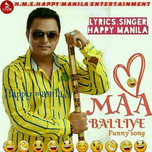 Happy Manila-maa-balliye-funny-song-djpunjab-lyrics
