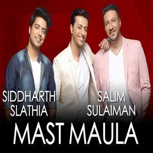 Jammin' Mast Maula By Siddharth Slathia