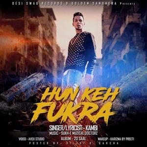 Kambi-hun-keh-fukra-songs