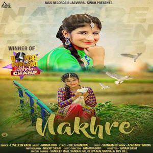 Nakhre Lyrics - Loveleen Kaur