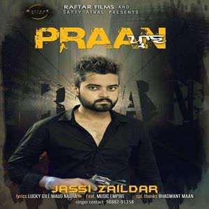 Praan Song - Jassi Zaildar