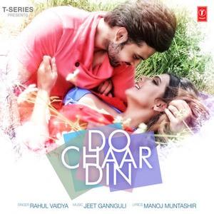 Rahul Vaidya-do-chaar-din-lyrics