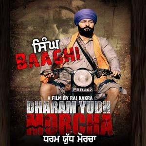 Singh Baaghi (Dharam Yudh Morcha)